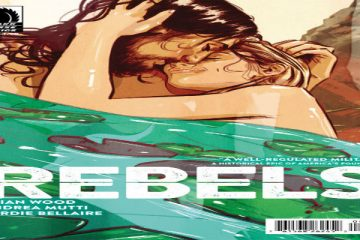 Rebels #2 Brian Wood Andrea Mutti Jordie Bellaire Dark Horse Comics