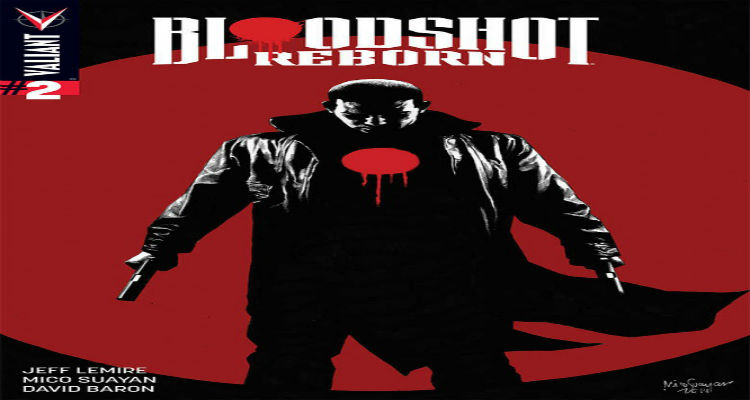 Bloodshot Reborn #2 Cover