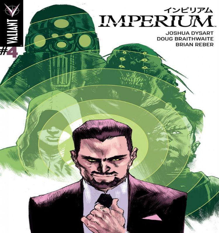 Imperium #4 Cover Joshua Dysart and Doug Braithwaite