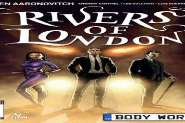 Rivers of London Body Work #1 Titan Comics Ben Aaronovitch