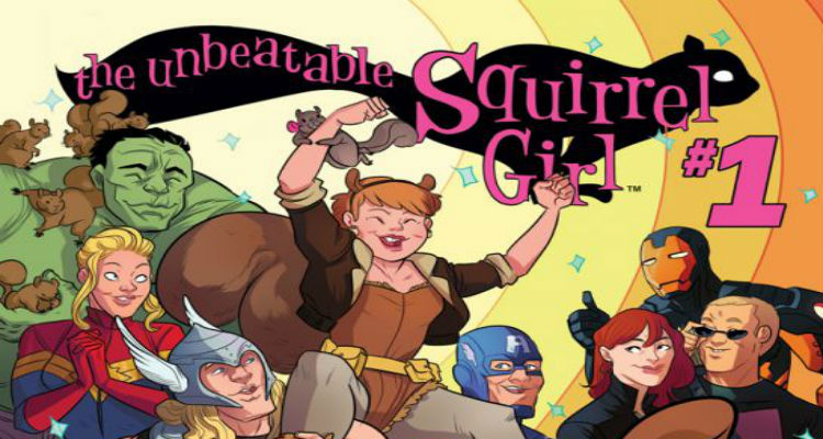 The Unbeatable Squirrel Girl #1 by Ryan North and Erica Henderson from Marvel Comics