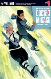 THE DEATH-DEFYING DOCTOR MIRAGE: SECOND LIVES #1 (of 4)