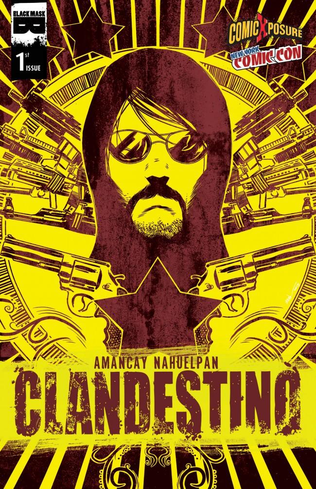 Clandestino #1 NYCC ComicXposure Variant Cover