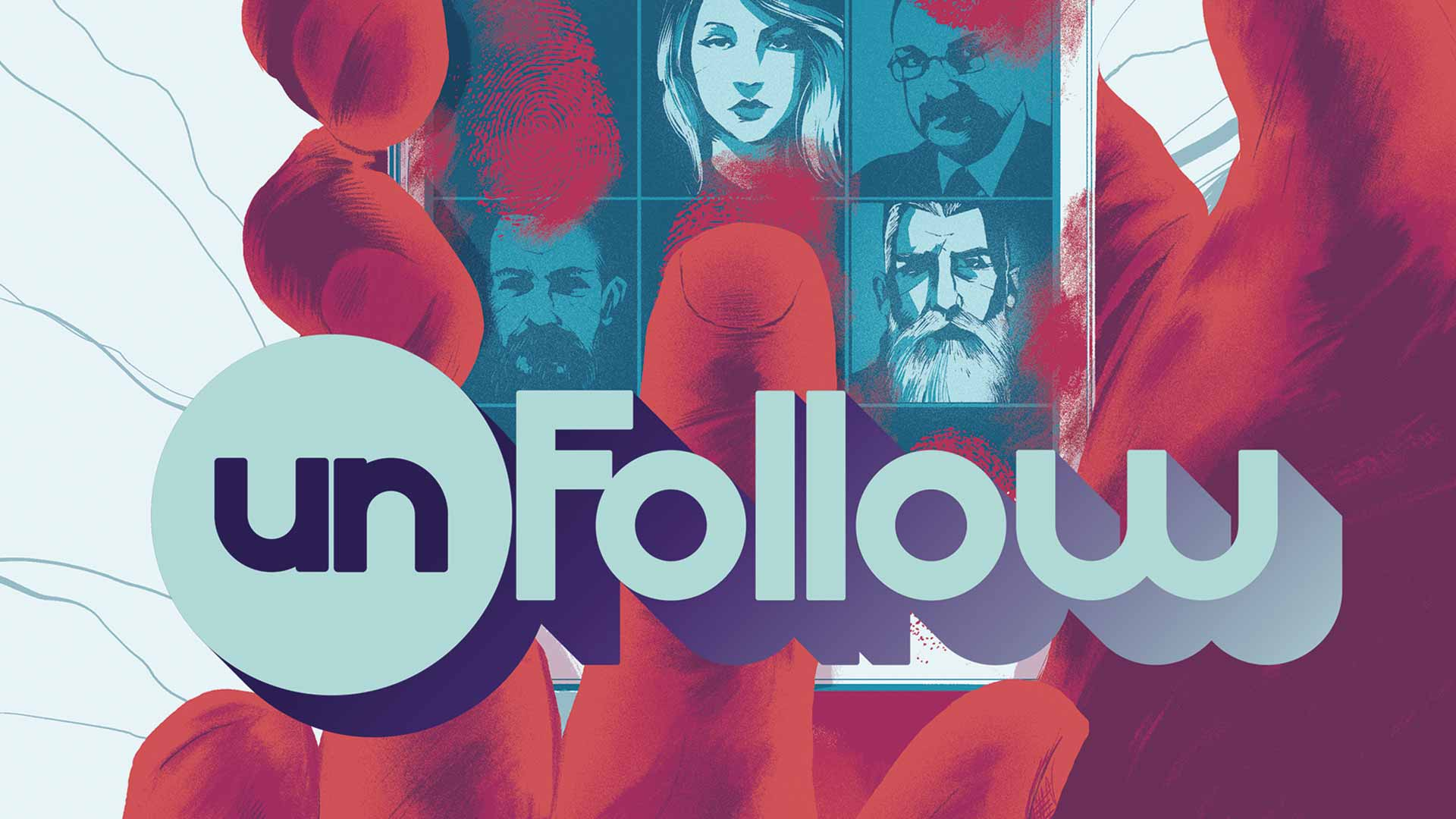 Unfollow Comic Book Cover