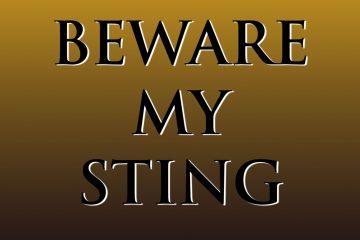 Best Beware My Sting
