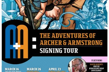 A&A Adventures of Archer & Armstrong Rafer Roberts Book Signing Tour
