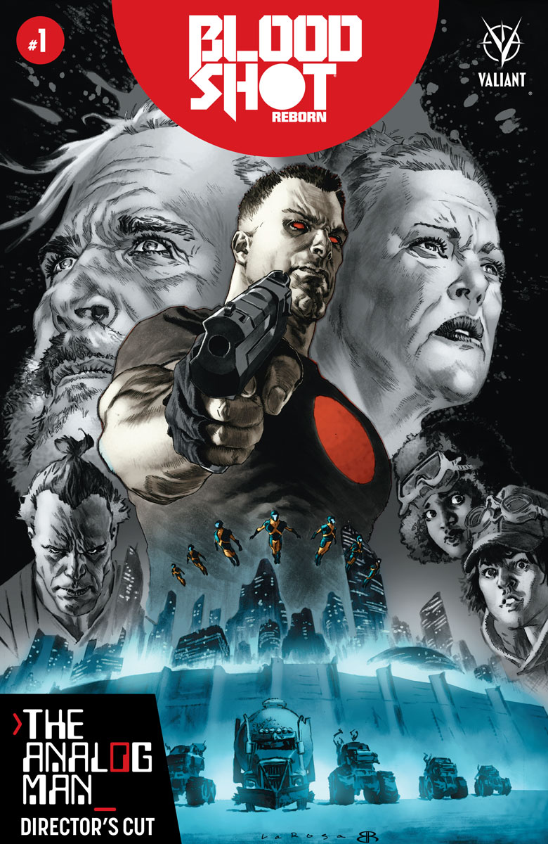 Bloodshot Reborn: The Analog Man - Director's Cut #1 Cover