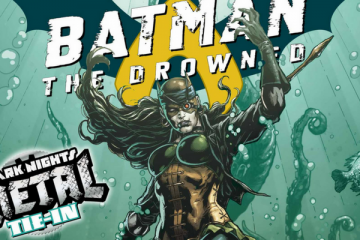Batman: The Drowned #1