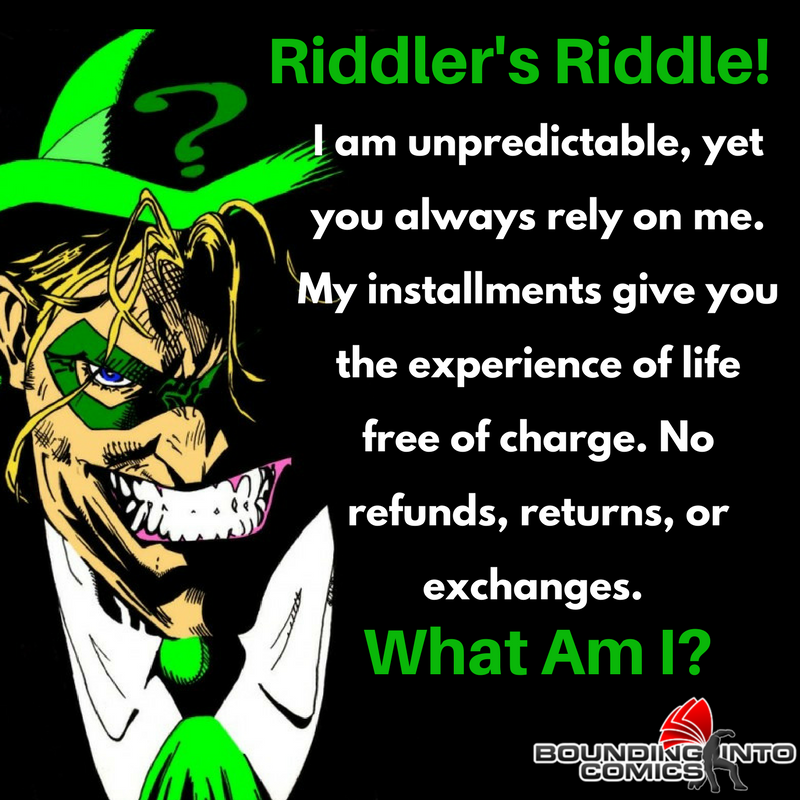 Riddler's Riddle: I Am Unpredictable    - Bounding Into Comics