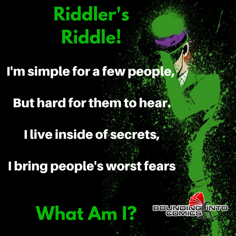 Riddler's Riddle: I'm Simple For A Few People - Bounding ...