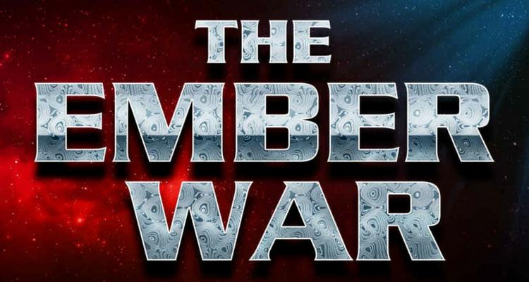 The Ember War