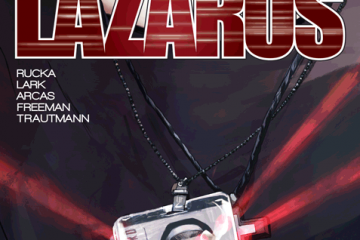 Lazarus #16 from Image Comics written by Greg Rucka and art by Michael Lark