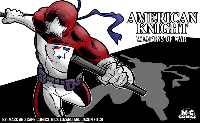 American Knight Weapons of War Rick Lozano Jason Fitch KickStarter