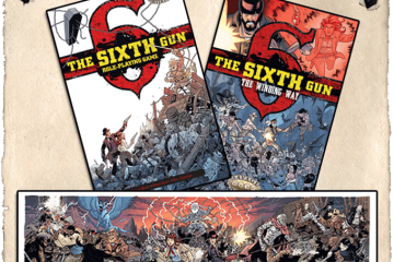 The Sixth Gun RPG from Oni Press and Pinnacle Entertainment Group Developed by Scott Woodard with Cullen Bunn