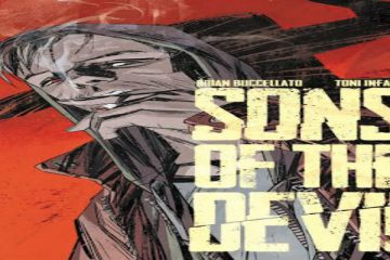 Sons of the Devil #1 by Brian Buccellato and Toni Infante