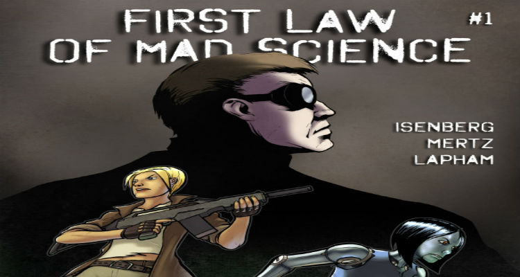 Comic Book Review: First Law of Mad Science #1