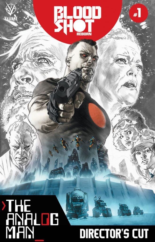 Bloodshot Reborn: The Analog Man Director's Cut #1