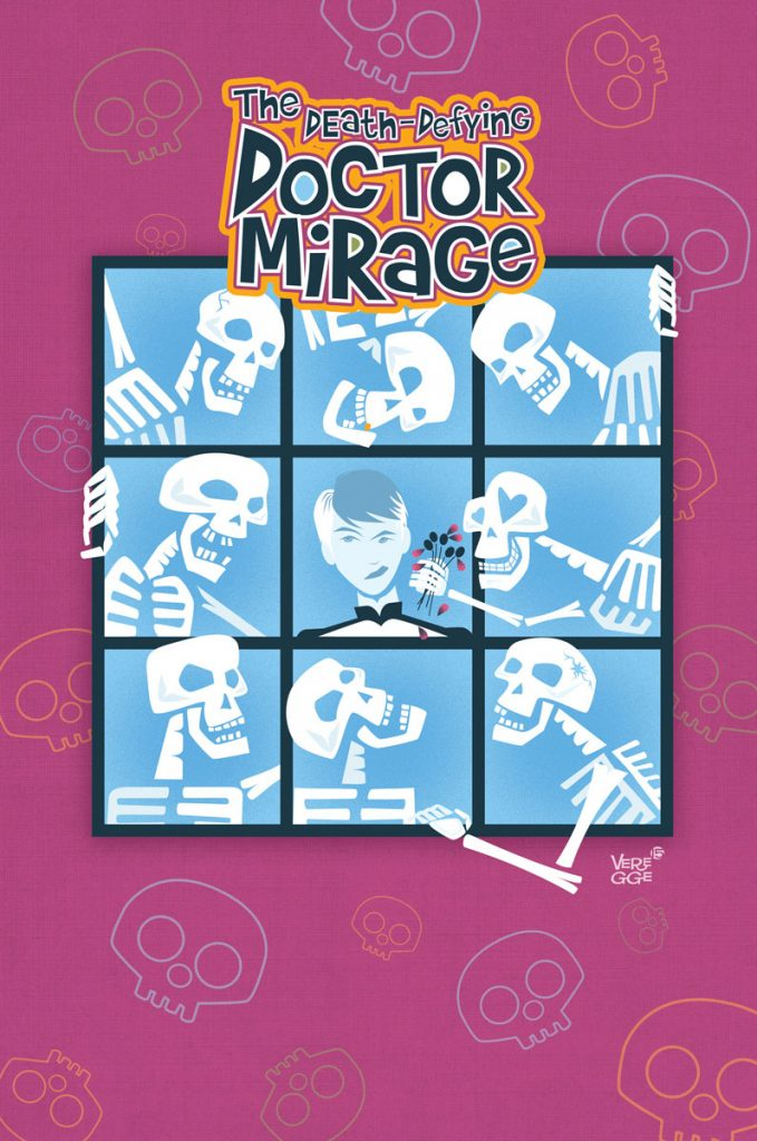 The Death-Defying Doctor Mirage: Second Lives #3 Cover