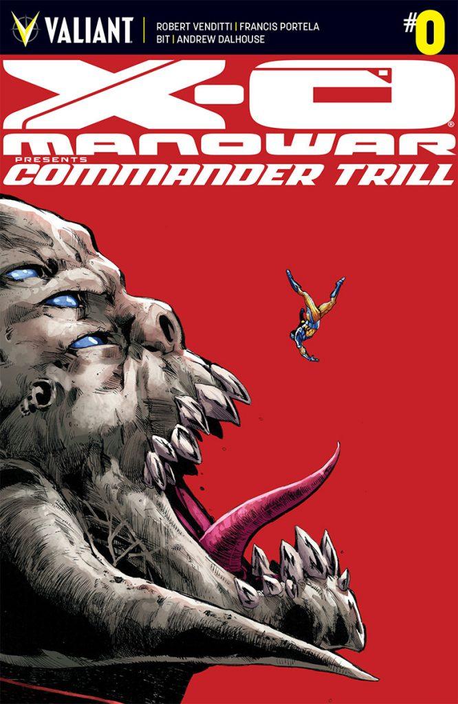 X-O Manowar: Commander Trill #0 Cover
