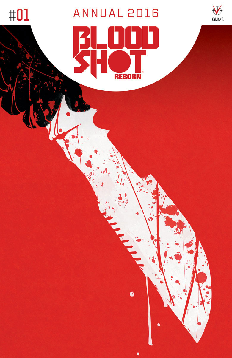 Bloodshot Reborn 2016 Annual #1 Cover