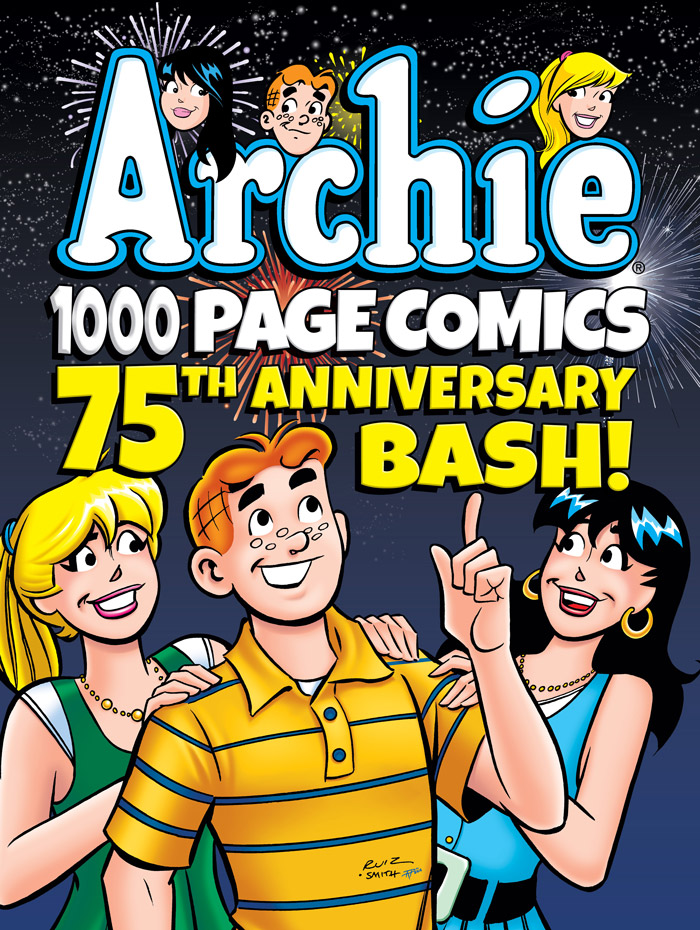ARCHIE 1000 PAGE COMICS 75TH ANNIVERSARY BASH (TR) Cover