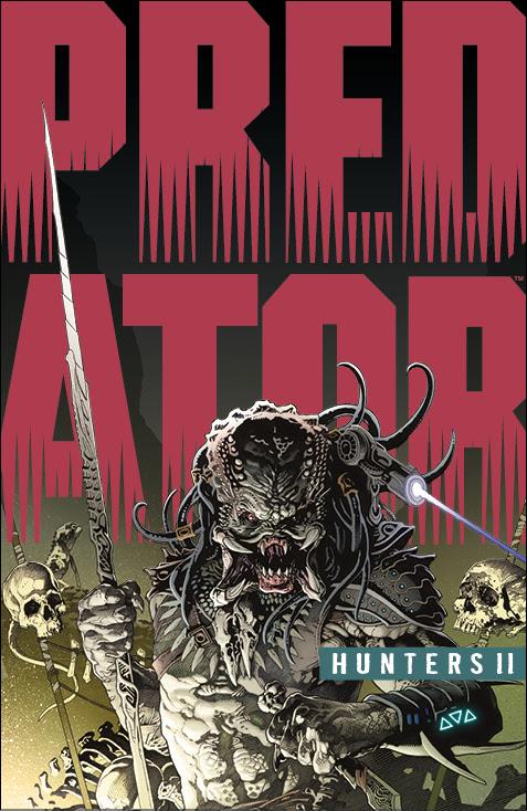 Predator: Hunters II #
