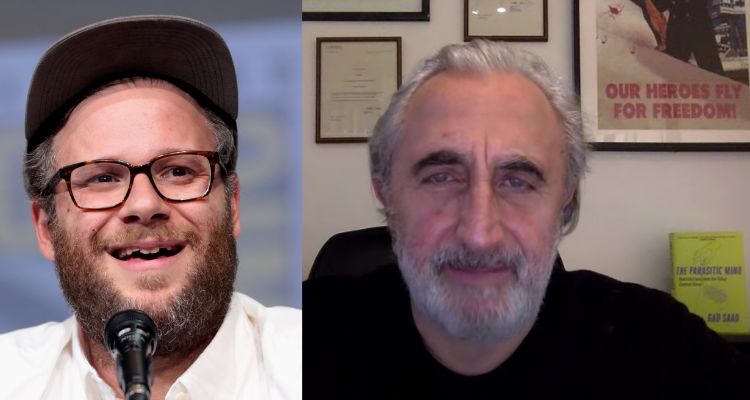 Gad Saad and Seth Rogen